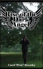 Rise of the Dark Angel