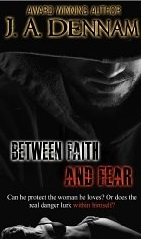 Betweeen Faith and Fear