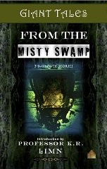 Giant tales from the Misty Swamp